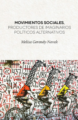 Movimientos sociales, productores de imaginarios políticos alternativos